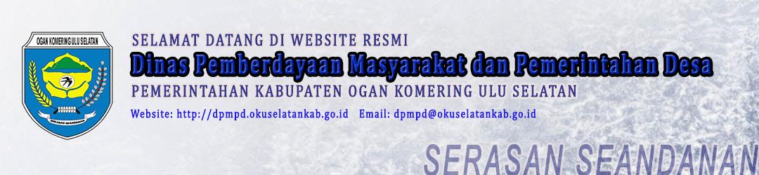 Portal Resmi Dinas Pemberdayaan Masyarakat dan Pemerintahan Desa Kabupaten OKU Selatan Pemerintah Kabupaten OKU Selatan